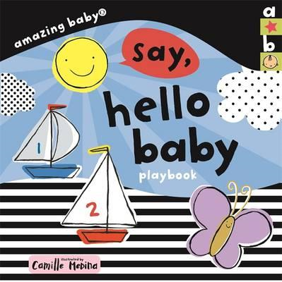 Amazing Baby: Hello Baby Playbook (BOK)