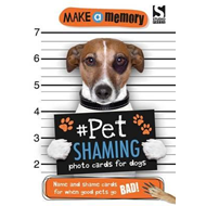 Make a Memory Pet Shaming Dog (BOK)