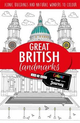 Colour Your Journey: Great British Landmarks (BOK)