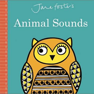 Jane Foster's Animal Sounds (BOK)