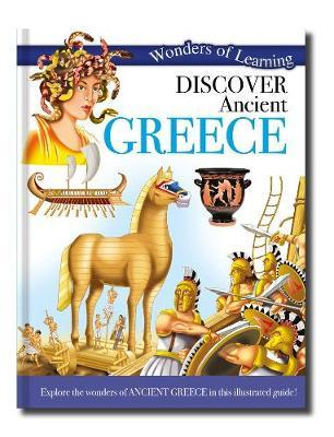 Wonders of Learning: Discover Ancient Greece (BOK)