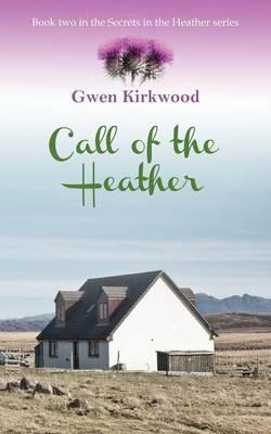 Call of the Heather (BOK)