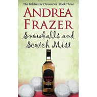 Snowballs and a Scotch Mist (BOK)