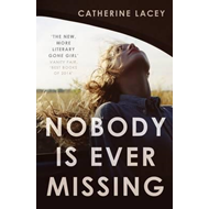 Nobody is Ever Missing (BOK)