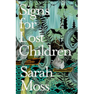 Signs for Lost Children (BOK)
