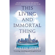 This Living and Immortal Thing (BOK)