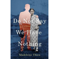 Do Not Say We Have Nothing (BOK)