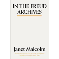 In The Freud Archives (BOK)