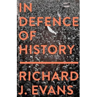 In Defence Of History (BOK)