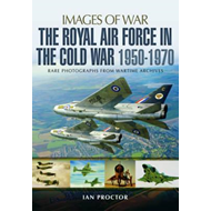 Royal Air Force in the Cold War, 1950-1970 (BOK)