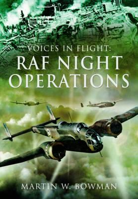 Voices in Flight: RAF Night Operations (BOK)