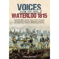 Voices from the Past: The Battle of Waterloo (BOK)
