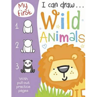My First I Can Draw... Wild Animals (BOK)