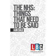NHS: Things That Need to be Said (BOK)