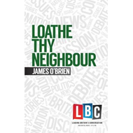 Loathe Thy Neighbour (BOK)