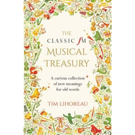 Classic FM Musical Treasury (BOK)