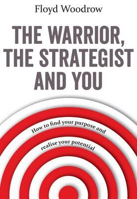 Warrior, the Strategist and You (BOK)