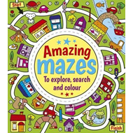 Amazing Mazes to Explore, Search and Colour (BOK)