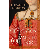 Temptation of Elizabeth Tudor (BOK)