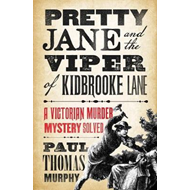 Pretty Jane and the Viper of Kidbrooke Lane (BOK)