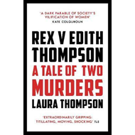 Rex v Edith Thompson (BOK)