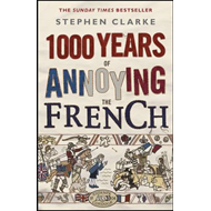 1000 Years Of Annoying The French EXPORT (BOK)