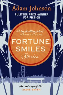 Fortune Smiles: Stories (BOK)