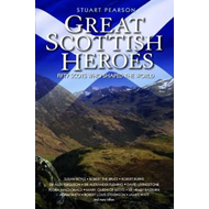 Great Scottish Heroes (BOK)
