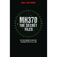 MH370, The Secret Files (BOK)