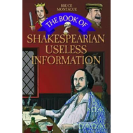 Book of Shakespearian Useless Information (BOK)