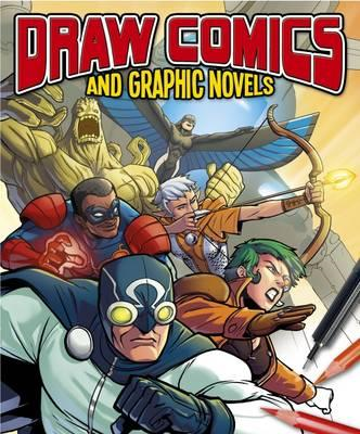 Draw Comics and Graphic Novels (BOK)