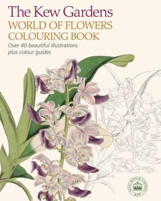 Kew Gardens World of Flowers Colouring Book (BOK)