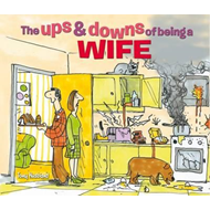 Ups & Downs of Being a Wife (BOK)
