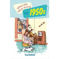 When We Were Young: The 1950s (BOK)