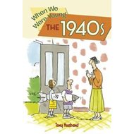 When We Were Young: The 1940s (BOK)