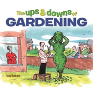 Ups and Downs of Gardening (BOK)