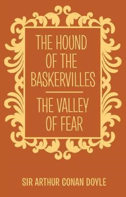 Hound of the Baskervilles & the Valley of Fear (BOK)