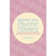 Discover Your Psychic Powers (BOK)