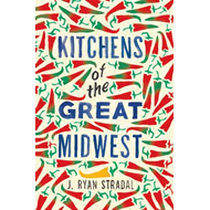 Kitchens of the Great Midwest (BOK)