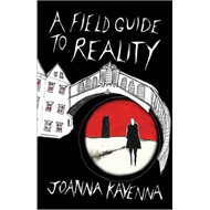 Field Guide to Reality (BOK)