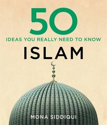 50 Islam Ideas You Really Need to Know (BOK)