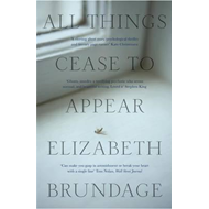 All Things Cease to Appear (BOK)