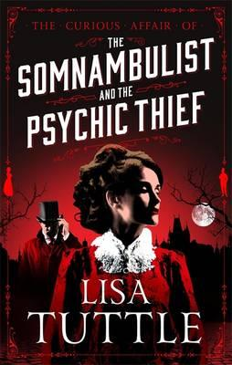 Somnambulist and the Psychic Thief (BOK)