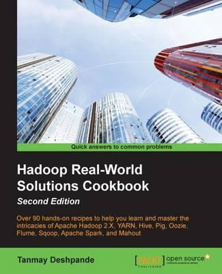 Hadoop Real-World Solutions Cookbook (BOK)