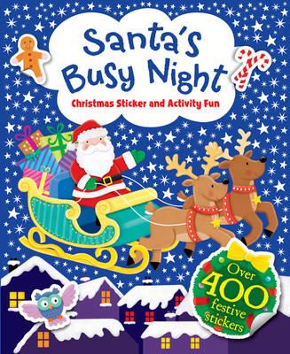 Santa's Busy Night - Christmas Sticker and Activity Fun (BOK)