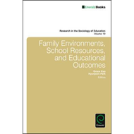 Family Environments, School Resources, and Educational Outco (BOK)