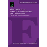 Video Reflection in Literacy Teacher Education and Developme (BOK)
