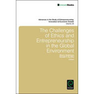 Challenges of Ethics and Entrepreneurship in the Global Envi (BOK)