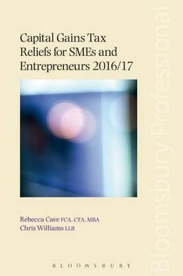 Capital Gains Tax Reliefs for SMEs and Entrepreneurs 2016/17 (BOK)