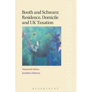 Booth and Schwarz: Residence, Domicile and UK Taxation (BOK)